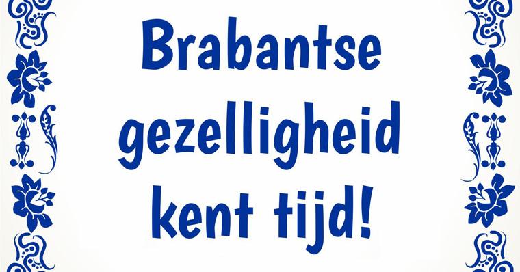 Brabantse gezelligheid kent tijd