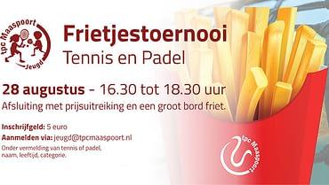 Frietjestoernooi Tennis en Padel